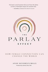 Anne Devereux-Mills - The Parlay Effect